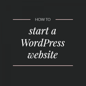 What's required to start a WordPress site?