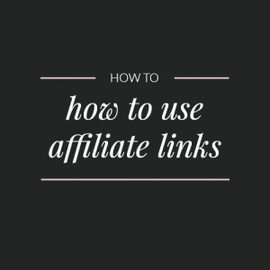 How to use affiliate links